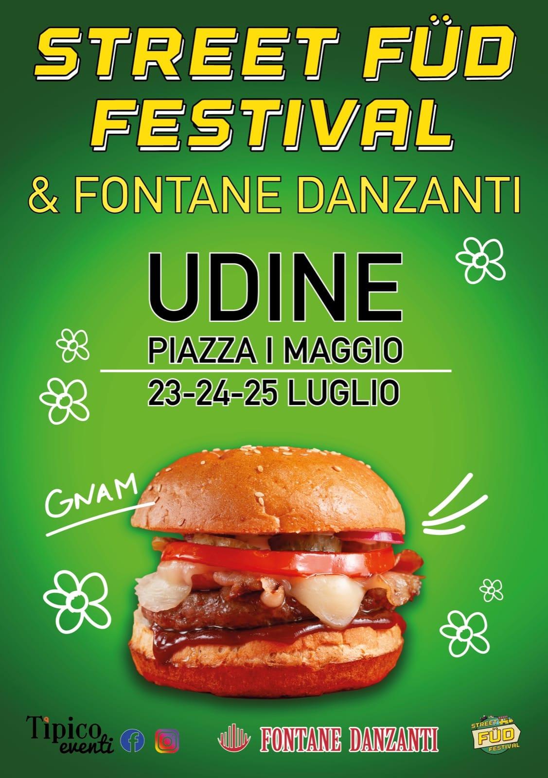 UDINE STREET FOOD FESTIVAL & FONTANTE DANZANTI 23/24/25 LUGLIO 2021