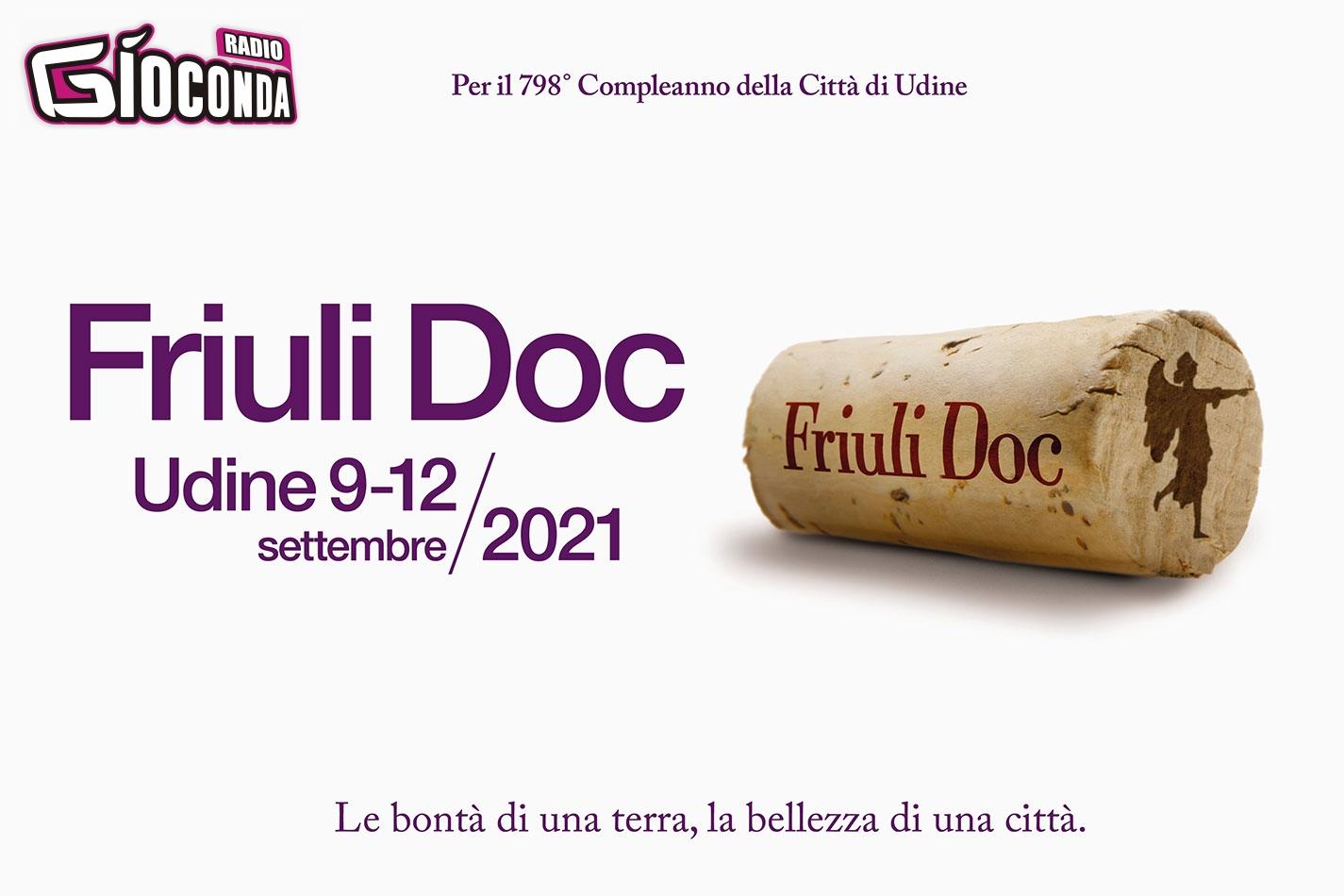 Friuli Doc 2021 con Radio Gioconda